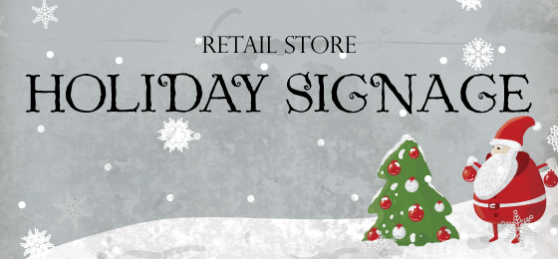 holiday signs retail stores